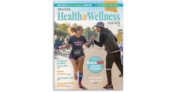 Subscribe to the Maine Health & Wellness Guide